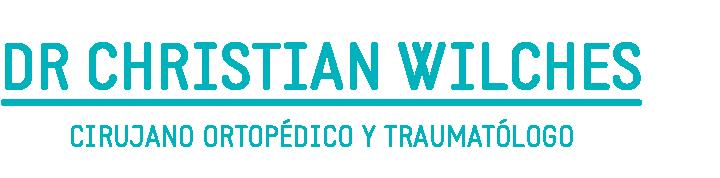 DR CHRISTIAN WILCHES - CIRUJANO ORTOPEDICO Y TRAUMATOLOGO